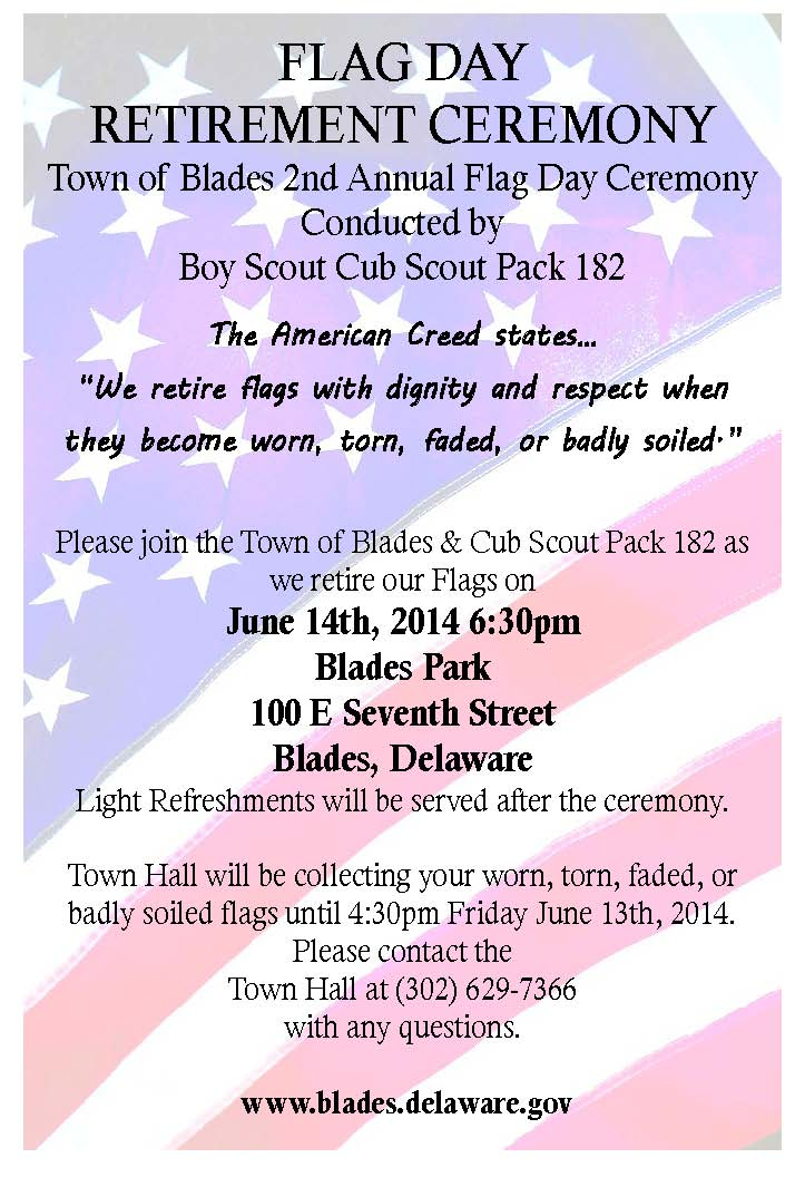 Flag Day Retirement Ceremony Town Of Blades Sussex